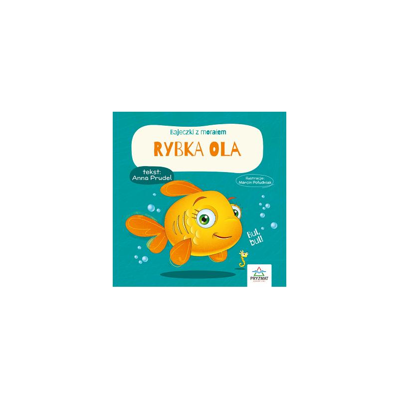 Bajeczki z morałem - Rybka Ola